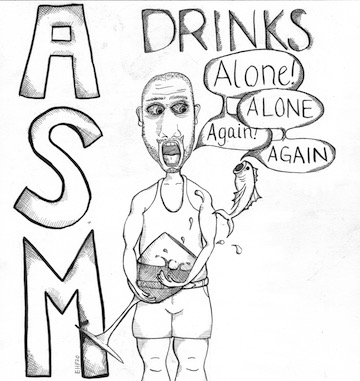 ASM drinks alone, alone again, again on February 23, 2020 at Scholes Street Studio